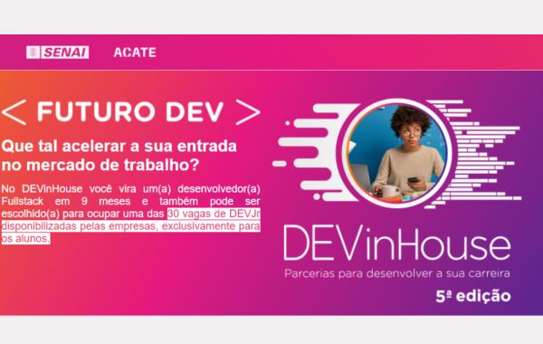 5ª edição DEVinHouse